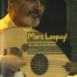 Couverture : Marc Loopuyt – Portrait d'un amoureux des Luths et des Orients