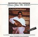 Couverture : Algérie : Un Troubadour De Constantine – Cheikh Salim Fergani