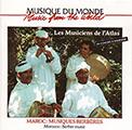 Couverture : Les Musiciens de l'Atlas – Maroc: Musiques Berbères