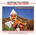 Couverture : Maroc : Musiques de la haute Montagne – Aït Bou Guemmez