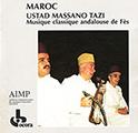 Couverture : Musique classique andalouse De Fès – Ustad Massano Tazi