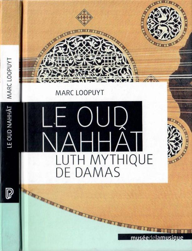 Le Oud Nahhat – Luth Mythique de Damas